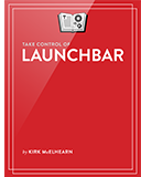 Take Control of LaunchBar